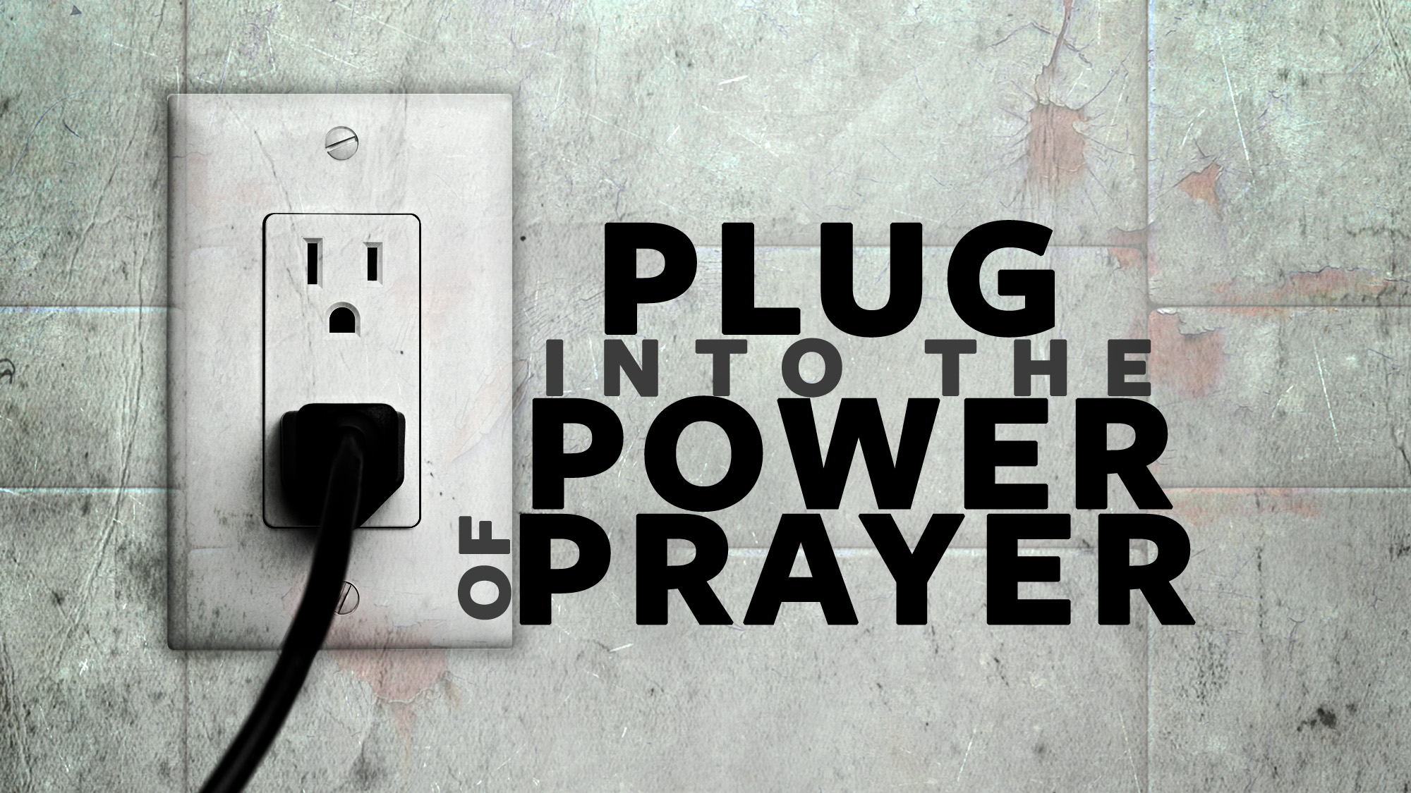 plug into power prayer